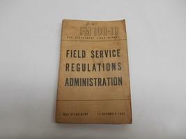 1943 World War II FIELD SERVICE REGULATIONS ADMINISTRATION Manual Guide ... - $19.79