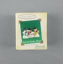 "Hallmark 2004 Keepsake Christmas Miniature Ornament ""Let It Snow, Man!"" ... - $9.85"