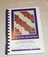 Mountain Measures a Collection of West Virginia Recipes /WV COOKBOOK The... - $7.99