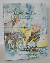 Salt of the Earth: a History of Midland County Michigan [Hardcover] Dorothy Lang