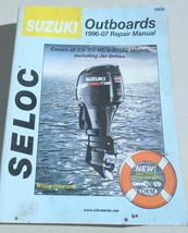 1996-07 Seloc Suzuki Outboards 2.5-300 HP 4-Stroke Models Repair Manual 1602 - $27.80