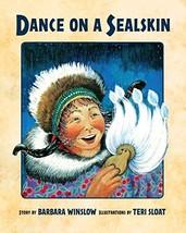 Dance on a Sealskin Winslow, Barbara and Sloat, Teri image 2