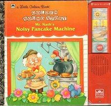 Mr. Nash/Noisy Pancake (Golden Sound Story) Golden Books