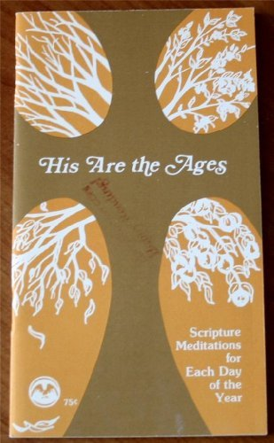 His Are the Ages [Pamphlet] Eilish Ryan