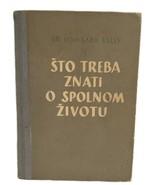 Croatian Book Sexual Manual Lombard Kelly Sto Treba Znati Spolnom Zivotu... - $39.59