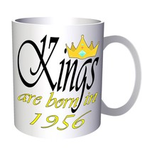 Funny Novelty Boss Kings are born in 1956 11oz Mug c395 - $10.83