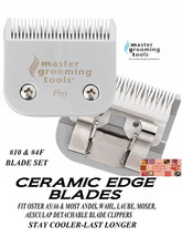 PRO Edge CERAMIC 10&4F(4FC) Blade*Fit MOST Oster,Andis,Wahl Pet Grooming... - $59.99