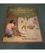 Old Hasdrubal And The Pirates 1971 By Berthe Amoss - $6.92
