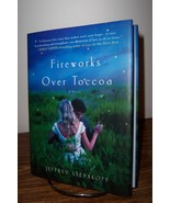Fireworks Over Toccoa by Jeffrey Stepakoff 2010 1st/1st SIGNED - $14.99