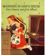 Manners in God's House: First Prayers and First Missal - $22.95