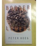 Borderliners Peter Hoeg Advance Reader's Uncorrected Proof - $0.99
