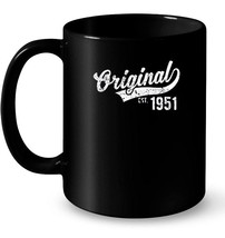 Original Est 1951 Vintage Birthday Gift Ceramic Mug - $13.99+
