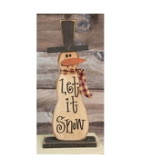 Snowman Decor G17409 Skinny Let It Snow Snowman  on Base - $23.95
