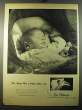 1950 Pullman Trains Ad - You sleep like a baby when you go Pullman - $14.99