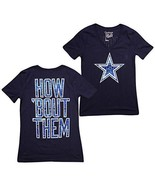 New DALLAS COWBOYS LADIES WOMENS V NECK HOW ABOUT THEM SHIRT TOP - $22.00