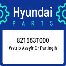 821553T000 Hyundai Wstrip Assyfr Dr Partinglh, New Genuine OEM Part - $22.32