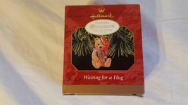 HALLMARK KEEPSAKE ORNAMENT COLLECTORS CLUB WAITING FOR A HUG DATED 1999 ... - $8.90