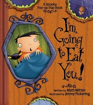 I'm Going to Eat You, A Spooky Pop-Up Book (A Pop-up Flap Book) Mitter, ... - $8.53