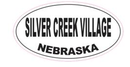 Silver Creek Village Nebraska Oval Bumper Sticker D7041 Euro Oval - $1.39+