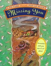 Missing You: A Picture Frame Pop-Up Quote Book Piggy Toes Press and Pop-... - $4.99