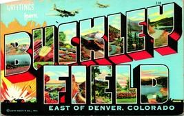 Vtg Linen Postcard SPONSORED Large Letter Greetings from Buckley Field C... - $5.95