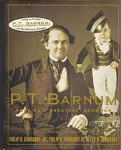 P. T. Barnum: America's Greatest Showman Philip B. Kunhardt Jr.; Philip B. Kunha image 1