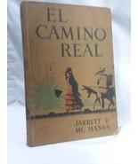 El Camino Real Book 1 Jarrett and McManus Hardcover The Riverside Press ... - $27.10