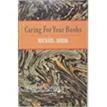Caring For Your Books -  Michael Dirda - Softcover - NEW!!! - $5.00