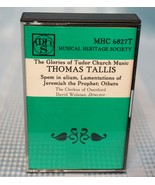 The Glories of Tudor Church Music~Thomas Tallis~David Wulstan~MHC 6827T - $14.99