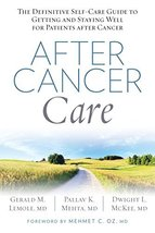 After Cancer Care: The Definitive Self-Care Guide to Getting and Staying... - $11.87