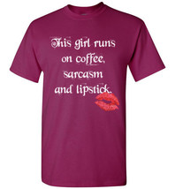 Coffee, Sarcasm and Lipstick T-Shirt - $18.95+