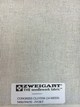 Zweigart Congress Cloth Blank 24 Mesh Needlepoint Canvas Ivory 24 Count Canvas - $9.98+