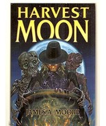 Harvest Moon [Oct 25, 2006] James A. Moore and Alan M. Clark - $40.50