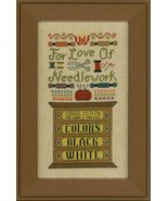 For The Love Of Needlework cross stitch chart E... - $9.00