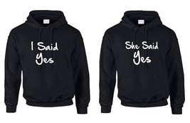 Couple Hoodie I Said She Said Yes Love Engagement Top - $49.98+