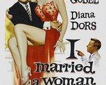I Married a Woman (1958) – George Gobel,  Diana Dors,  Adolphe Menjou