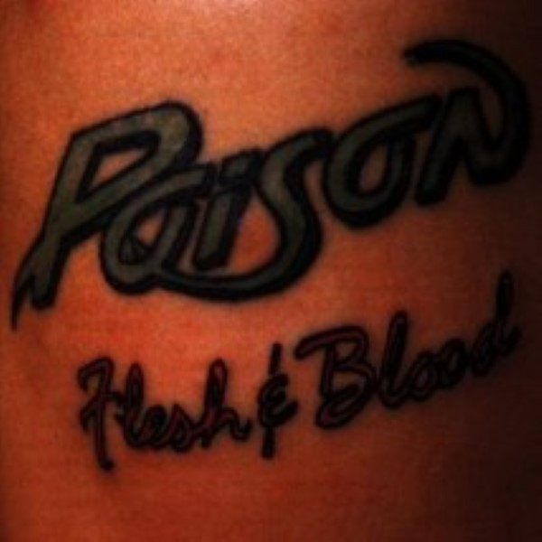Flesh & Blood by Poison Cd