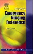Mosby's Emergency Nursing Reference Julia Fultz - $32.08