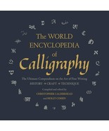World Encyclopedia of Calligraphy : Compendium on Art of Fine Writing : ... - $16.65