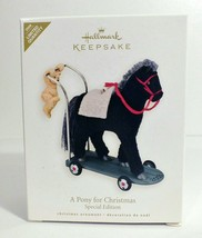 2008 Hallmark Keepsake Ornament A PONY FOR CHRISTMAS Special Edition REP... - $8.59