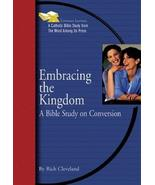 Embracing the Kingdom: A Bible Study on Conversion (Emmaus Journey Bible... - $1.99
