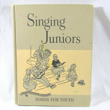 Singing Juniors Music Book Songs for Youth 1953 126 Songs Our Singing Wo... - $22.68