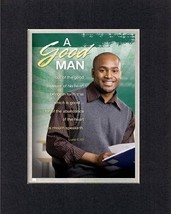 A Good Man . . . 8 x 10 Inches Biblical/Religious Verses set in Double Beveled M - $11.14