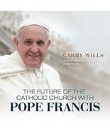 The Future of the Catholic Church with Pope Francis [MP3 CD] [Mar 10, 20... - $48.40