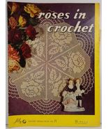 Roses in Crochet Lily Design Book No. 71 - $3.75