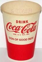 Vintage paper cup COCA COLA SIGN OF GOOD TASTE #2 Have a Coke slogan n-m... - $8.09