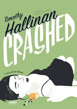 Crashed: A Junior Bender Mystery (Junior Bender series, Book 1) [Audio C... - $10.47