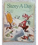 1953 STORY-A-DAY VINTAGE CHILDREN'S MAGAZINE VOL 1-#12: GOOD CONDITION - $9.00