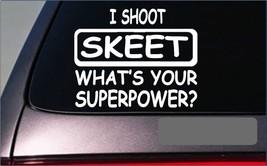 """Skeet Superpower Sticker G447 8"""" Vinyl Decal clay target pigeon - $4.47"""