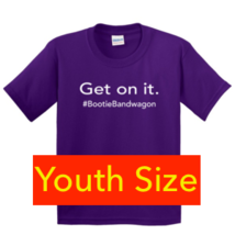 #Bootie Bandwagon Youth T-Shirt Solid Purple - $15.00